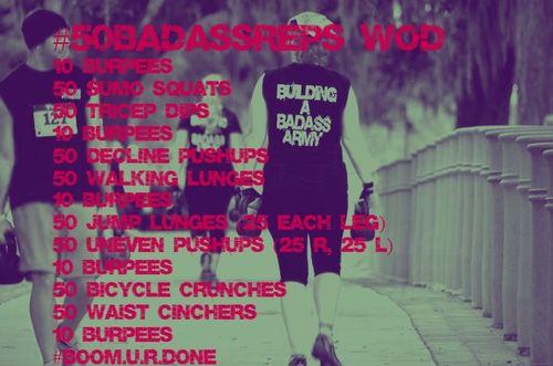 #50BadassReps WOD